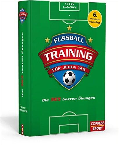Fussball Training für jeden Tag
